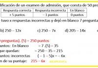 el sistema de calificación de un examen de admisión,......