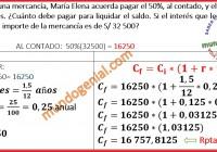 Para adquirir una mercancía, María Elena acuerda pagar el 50 por ciento...
